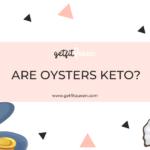 Are Oysters Keto getfitqueen.com